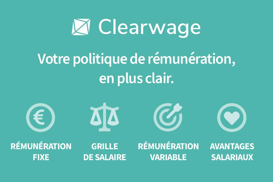 Clearwage : Votre politique de rémunération, en plus clair.